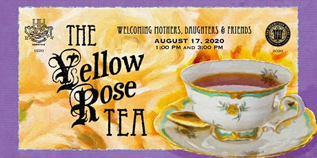 The Yellow Rose Tea tickets