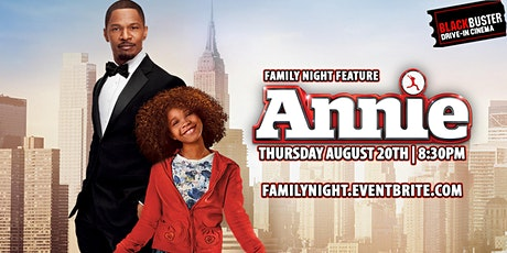 Family Night Drive-In: ANNIE tickets