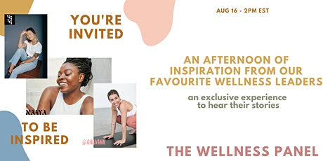 WELLNESS PANEL WITH LEADING WELLNESS GURUS tickets