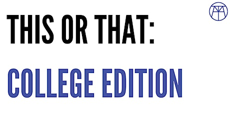 This or That: College Edition tickets