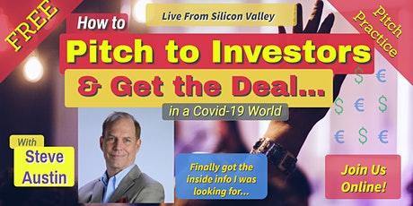 FREE Pitch Practice-How to Pitch to Investors & Successfully Raise Money biglietti