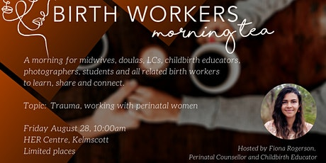 Birth Workers Morning Tea tickets