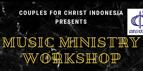 CFC INDONESIA MUSIC MINISTRY WORKSHOP tickets