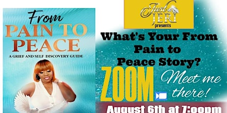 What's Your From Pain To Peace Story? tickets