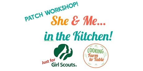 She & Me in the Kitchen! AUG 22. 2PM.  GARDEN VEGGIE SOUP tickets