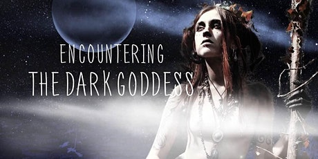 Encountering the Dark Goddess with Frances Billinghurst tickets