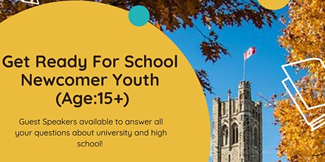 Get Ready for School-Free online seminar for Newcomer Youth 15+ tickets