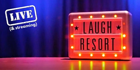 The Laugh Resort Comedy Club August tickets
