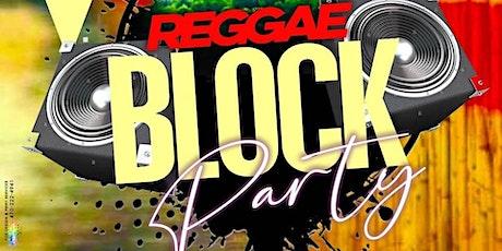 Reggae Block Party tickets