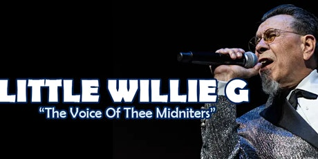 Little Willie G. The Voice of Thee Midniters -  Drive In Concert Oxnard tickets