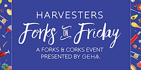 Forks & Corks is now Forks on Friday tickets