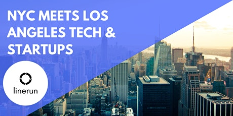 NYC Meets Los Angeles Tech:  Exploring Future Trends & Opportunities tickets