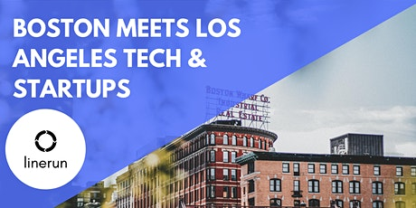 Boston Meets Los Angeles Tech:  Exploring Future Trends & Opportunities tickets