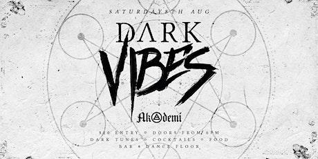 Dark Vibes II tickets