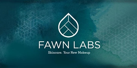 Clean Beauty Workshop by Fawn Labs (3rd August 2020 , 9:30 am) tickets