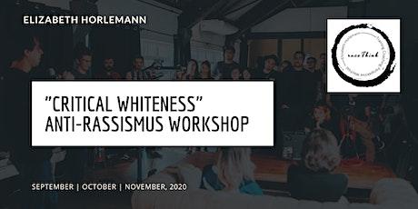 Rassistisch kritisches  Workshop Tickets