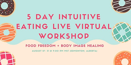 Free 5 Day Intuitive Eating Workshop tickets