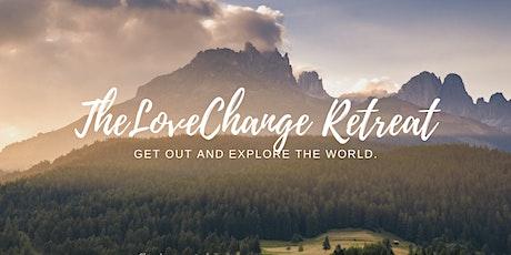 TheLoveChange Retreat (August 2020) tickets