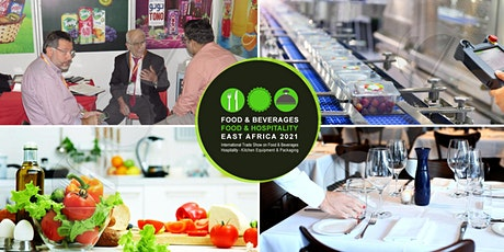 Food & Beverages - Food & Hospitality East Africa 2021 tickets