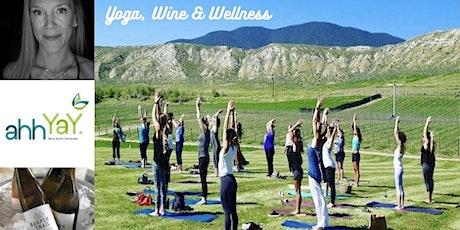 Yoga, Wine & Wellness tickets