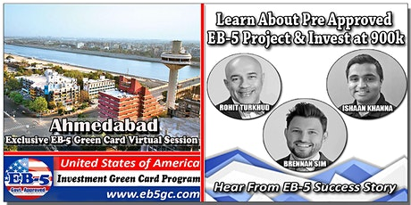Ahmedabad  EB-5 American Green Card Virtual Market Series tickets