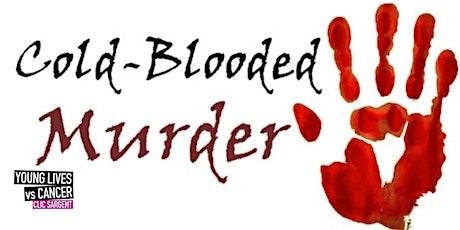 Cold-Blooded Murder -  a Femme Fatalities - Murder Mysteries Online Event tickets