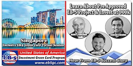 Singapore  EB-5 American Green Card Virtual Market Series tickets