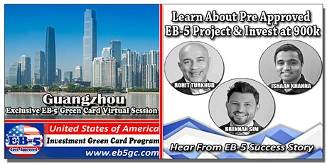 Guangzhou  EB-5 American Green Card Virtual Market Series tickets