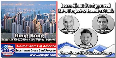 Hong Kong  EB-5 American Green Card Virtual Market Series tickets