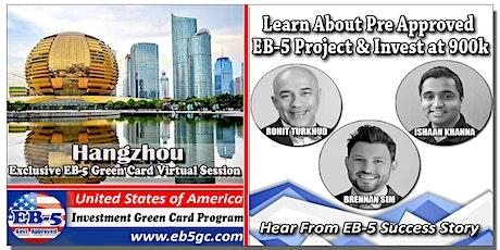 Hangzhou  EB-5 American Green Card Virtual Market Series tickets