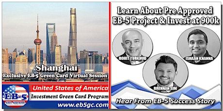 Shanghai  EB-5 American Green Card Virtual Market Series tickets