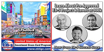 Osaka  EB-5 American Green Card Virtual Market Ser