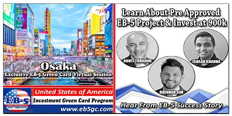 Osaka  EB-5 American Green Card Virtual Market Series tickets