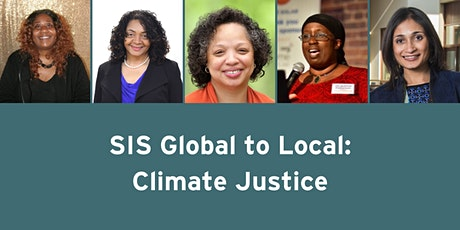 SIS Global to Local: Climate Justice tickets