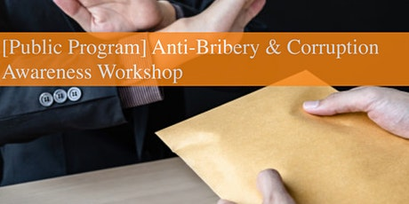 Anti-Bribery & Corruption Awareness Workshop (Online/Virtual Training) tickets