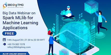 Spark MLlib for Machine Learning Applications on 14th Aug (21:30 MYT) tickets