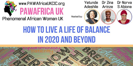 How To Live A Life of Balance in 2020 and Beyond tickets