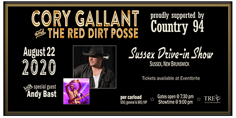 Cory Gallant with the Red Dirt Posse & Andy Bast at the Sussex Drive-In! tickets