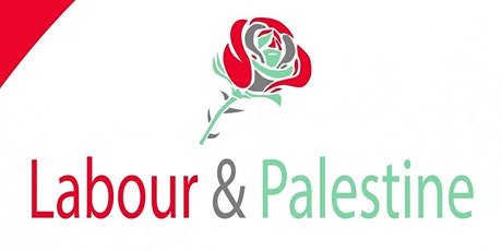 Palestine - why Labour must speak out against annexation tickets