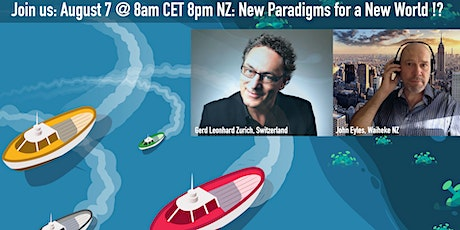 New paradigms for a new world: Futurists Gerd Leonhard and John Eyles tickets