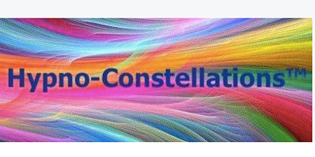 Hypno-Constellations™ Certified Online Training - A New Method of Systemic tickets