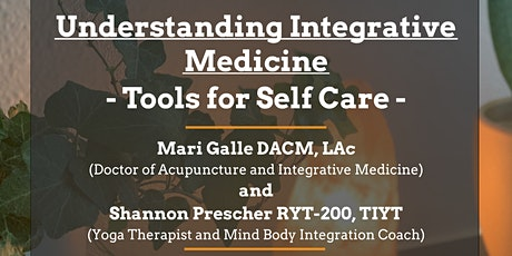 Understanding Integrative Medicine: Tools for Self-Care tickets