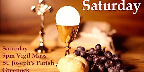 St. Joseph's Parish, Greenock, Saturday Vigil 5 pm Mass Schedule tickets