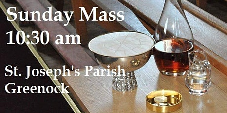 St. Joseph's Parish, Greenock, Sunday 10:30 am Mass Schedule tickets