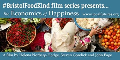 The Economics of Happiness - Online screening with Bristol Food Network tickets