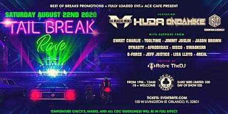 Tail Break Rave tickets