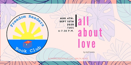 Freedom Readers, Virtual Book Club: all about love by bell hooks tickets