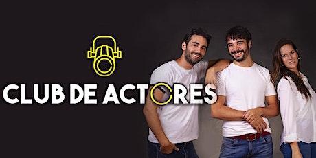 CLUB DE ACTORES: Taller de entrenamiento actoral a distancia ingressos
