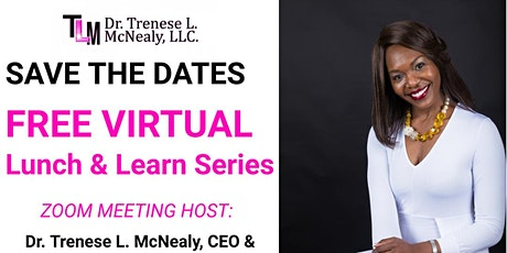 Part 3 - Virtual Lunch & Learn Series tickets