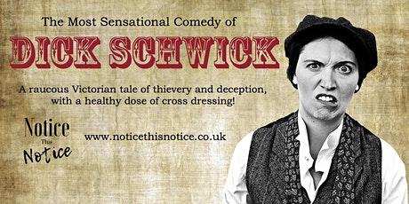The Most Sensational Comedy of Dick Schwick- Cromford Mills tickets